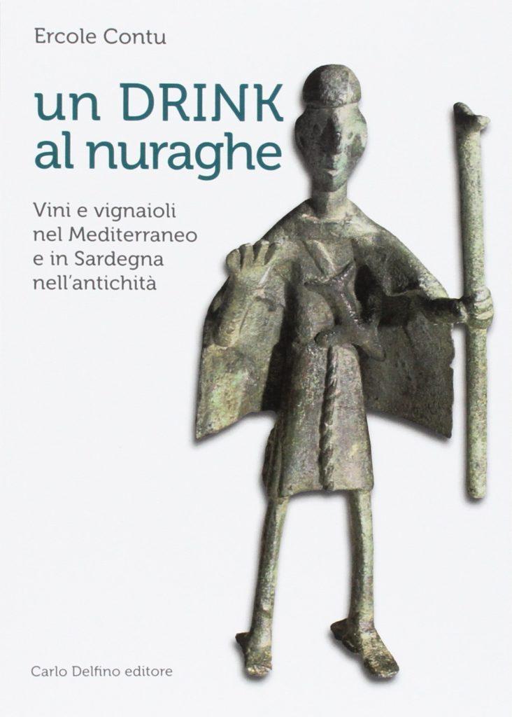 """Copertina di """"Un drink al nuraghe"""" di Ercole Contu"""